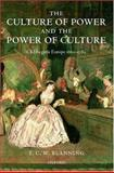 The Culture of Power and the Power of Culture 9780198227458