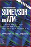 Understanding SONET/SDH and ATM, Stamatios V. Kartalopoulos and IEEE, Inc. Staff, 0780347455