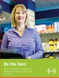 Be the Best : How to Become a World-Class Health and Safety Professional, Byrne, Richard, 0901357456