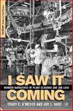 I Saw It Coming : Worker Narratives of Plant Closings and Job Loss, K'Meyer, Tracy Elaine and Hart, Joy L., 1403977453