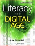 Literacy in the Digital Age, Burniske, Richard W., 1412957451