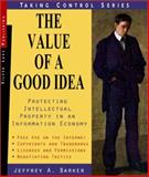 The Value of a Good Idea, Jeffrey Barker, 1563437457