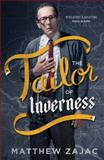 The Tailor of Inverness, Matthew Zajac, 190873745X