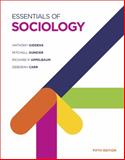 Essentials of Sociology, Giddens, Anthony and Duneier, Mitchell, 0393937453