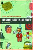 Language, Society and Power, Thomas, Linda and Jones, Jason, 0415187451