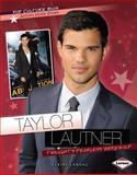Taylor Lautner, Elaine Landau, 1467707457