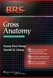 Gross Anatomy, Chung, Harold M. and Chung, Kyung Won, 1605477451