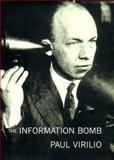 The Information Bomb, Paul Virilio, 1859847455