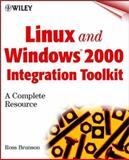 Linux and Windows 2000 Integration Toolkit, Ross Brunson, 0471417467