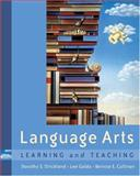 Language Arts : Learning and Teaching, Strickland, Dorothy S. and Galda, Lee, 0534567460