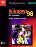 Microsoft Windows 98 : Comprehensive Concepts and Techniques, Cashman, Thomas J. and Forsythe, Steven G., 0789547465