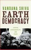Earth Democracy, Vandana Shiva, 0896087468
