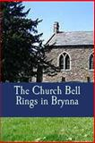 The Church Bell Rings in Brynna, Gary Edwards, 1495247465