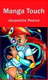 Manga Touch, Jacqueline Pearce, 1551437465