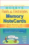 Mosby's Fluids and Electrolytes Memory NoteCards : Visual, Mnemonic, and Memory Aids for Nurses, Zerwekh, JoAnn and Claborn, Jo Carol, 0323067468