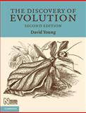 The Discovery of Evolution, Young, David, 0521687462