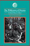 The Wilderness of Dreams 9780791417461