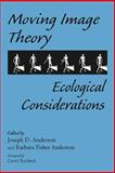 Moving Image Theory : Ecological Considerations, , 0809327465