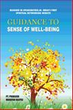 Guidance to Sense of Well-Being, Prakash Bajpai, 1482817462