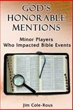 God's Honorable Mentions, Rev. Jim Cole-Rous, 1494247461