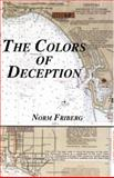 The Colors of Deception, Norm Friberg, 1553957466