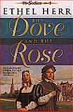 The Dove and the Rose, Ethel L. Herr, 1556617461