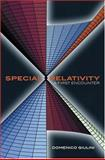 Special Relativity : A First Encounter - 100 Years since Einstein, Giulini, Domenico, 0198567464
