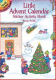 Little Advent Calendar Sticker Activity Book, Marty Noble, 0486417468