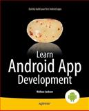 Learn Android App Development, Wallace Jackson, 1430257466