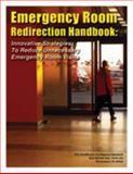 Emergency Room Redirection Handbook, Glauber, James and Dhanvanthari, Lakshmi, 1934647462