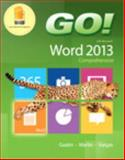 GO! with Microsoft Word 2013 Comprehensive, Gaskin, Shelley and Martin, Carol L., 0133417468