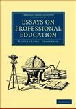 Essays on Professional Education, Edgeworth, Richard Lovell, 1108047467