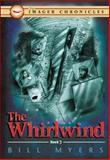 The Whirlwind, Bill Myers, 1400307465