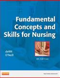 Fundamental Concepts and Skills for Nursing : Text and Mosby's Nursing Video Skills, deWit, Susan C. and O'Neill, Patricia A., 1437727468