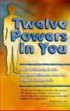 Twelve Powers in You, David Williamson and Gay Lynn Williamson, 155874746X