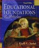 Educational Foundations, Roselle Kline Chartock, 0130987468
