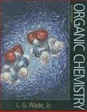Organic Chemistry, Leroy G. Wade, 0132277468