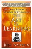 The Art of Learning, Josh Waitzkin, 0743277465