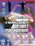 Hacker's Guide to Project Management, Johnston, Andrew K., 0750657464