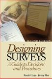 Designing Surveys : A Guide to Decisions and Procedures, Czaja, Ronald and Blair, Johnny, 0761927468