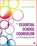The Essential School Counselor in a Changing Society