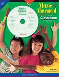 Music and Movement in the Classroom, Traugh, Steven, 1574717464