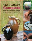 The Potter's Complete Studio Handbook, Kristin Muller and Jeff Zamek, 1592537464