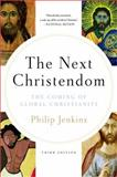 The Next Christendom, Philip Jenkins, 0199767467