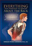Everything You Wanted to Know about the Back, Donald Steven Corenman, 1436337461