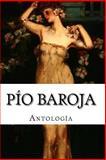 PÍo Baroja, AntologÍa, Pio Baroja, 1499567464