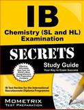 IB Chemistry (SL and HL) Examination Secrets Study Guide, IB Exam Secrets Test Prep Team, 1627337466