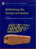 Rethinking the Human Revolution : New Behavioural and Biological Perspectives on the Origin and Dispersal of Modern Humans, , 1902937465