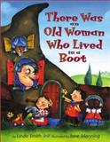 There Was an Old Woman Who Lived in a Boot, Linda Smith, 0066237467
