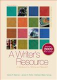 A Writer's Resource : A Handbook for Writing and Research, Maimon, Elaine and Peritz, Janice, 0077367464